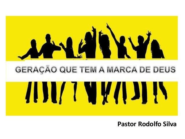 Pastor Rodolfo Silva