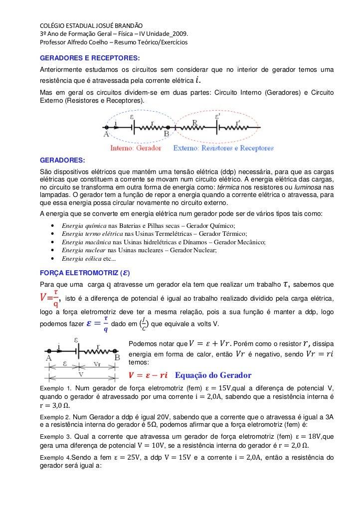 COLÉGIO ESTADUAL JOSUÉ BRANDÃO 3º Ano de Formação Geral – Física – IV Unidade_2009. Professor Alfredo Coelho – Resumo Teór...