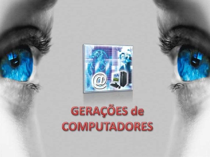 GeraçõEs De Computadores 1