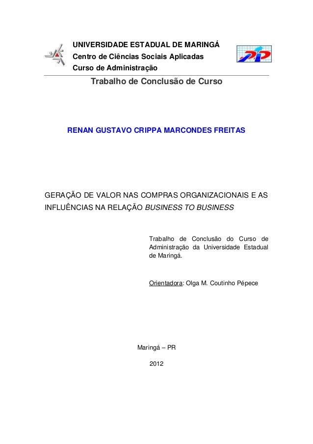 UNIVERSIDADE ESTADUAL DE MARINGÁ Centro de Ciências Sociais Aplicadas Curso de Administração Trabalho de Conclusão de Curs...