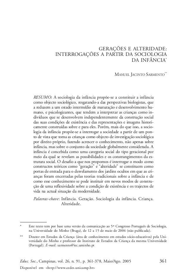 Manuel Jacinto Sarmento  GERAÇÕES E ALTERIDADE: INTERROGAÇÕES A PARTIR DA SOCIOLOGIA DA INFÂNCIA* MANUEL JACINTO SARMENTO*...