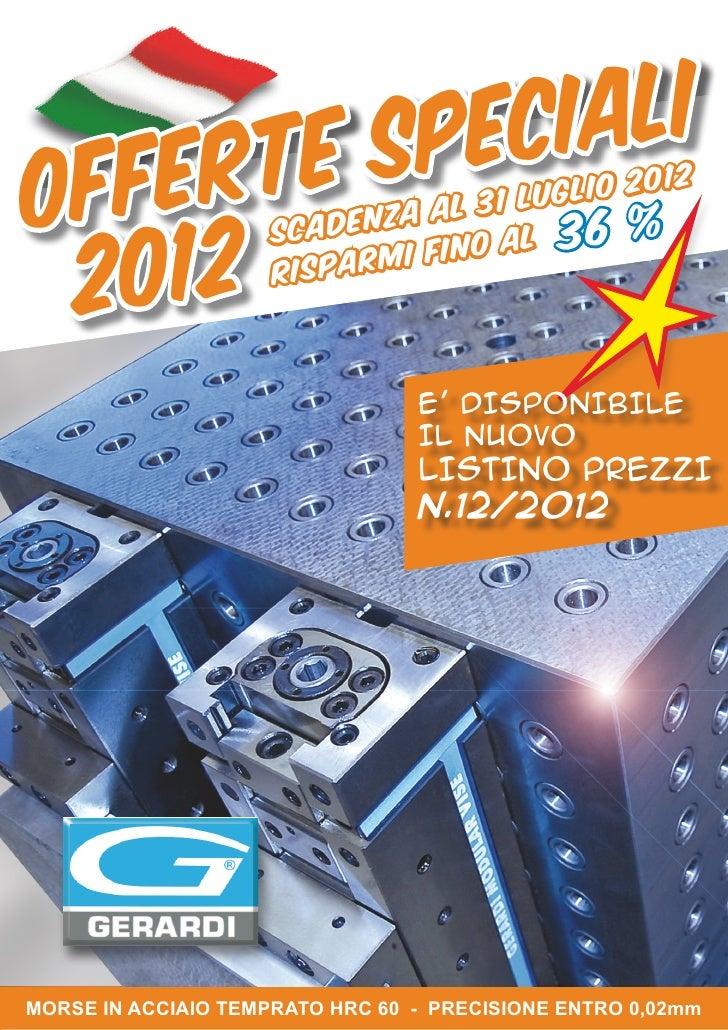 Gerardi offerta promozionale scadenza 31 Luglio 2012