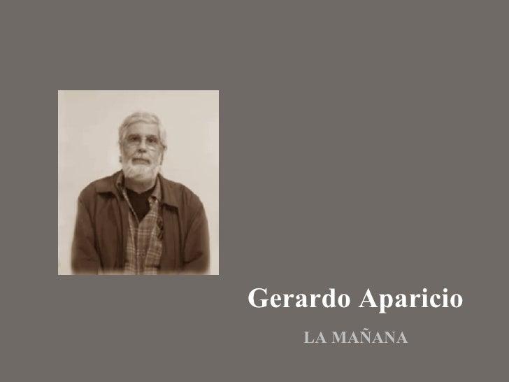 Gerardo Aparicio  LA MAÑANA