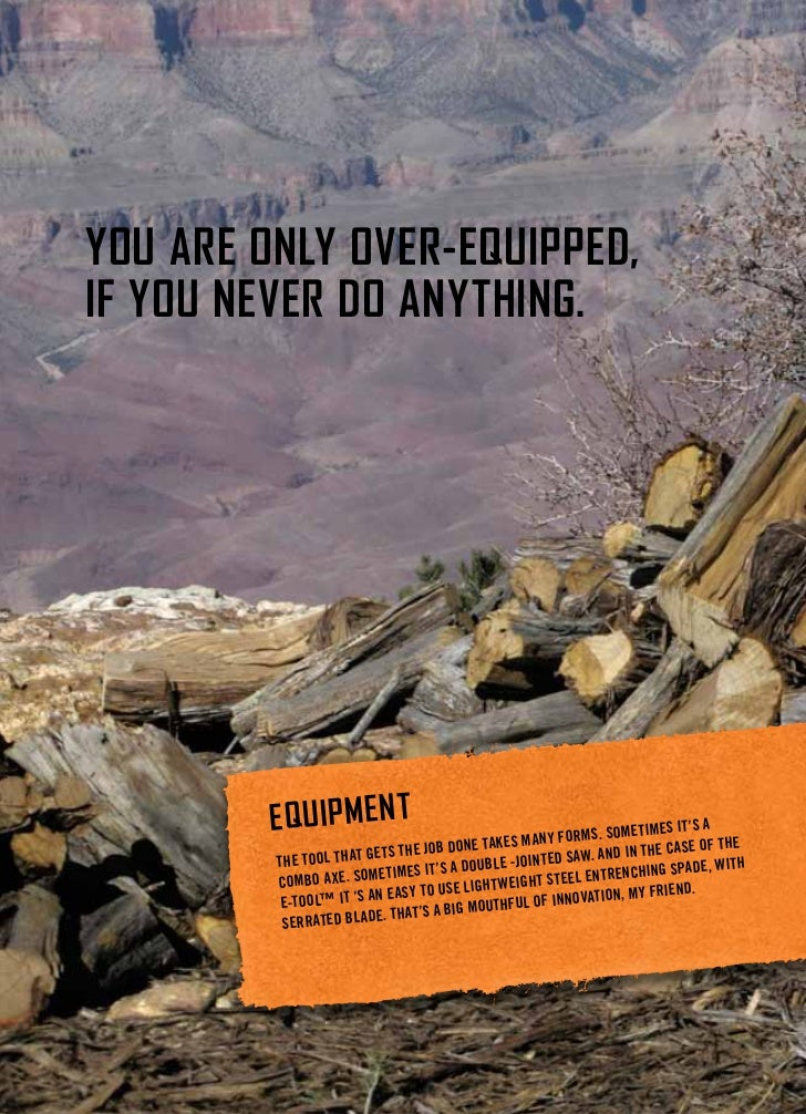 You are onlY over-equipped,if You never do anYthing.         e q uip Me n t                                m an y form s. ...