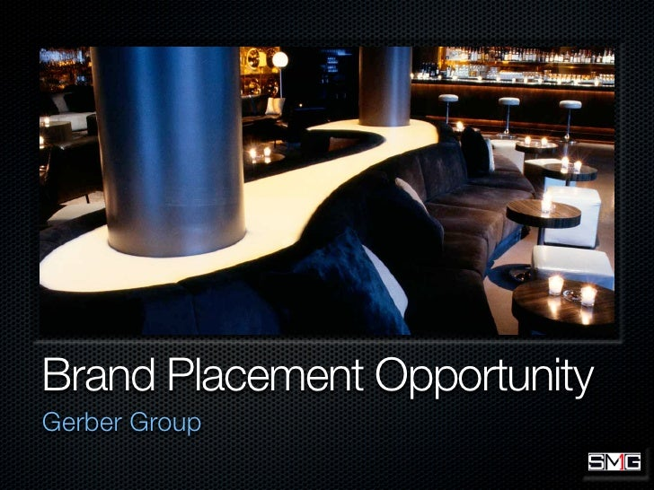 Brand Placement Opportunity Gerber Group