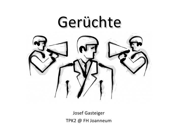 Gerüchte Josef Gasteiger TPK2 @ FH Joanneum