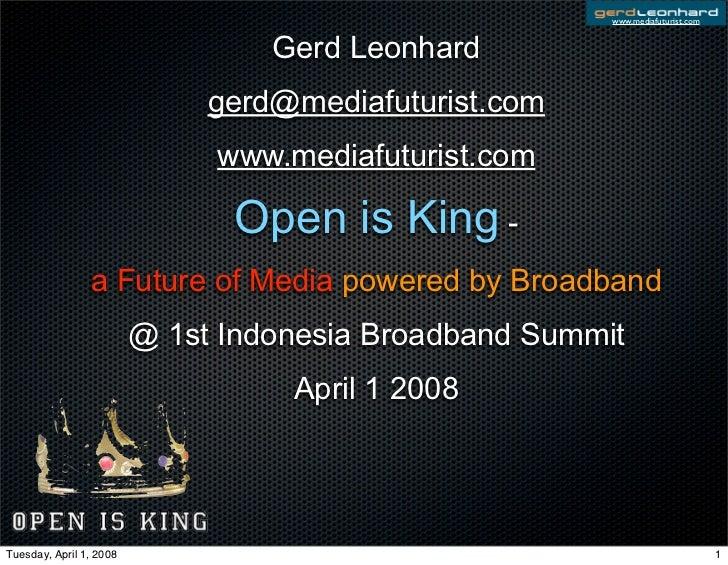"""Gerd Leonhard Futurist At Jakarta Broadband Summit """"Open is King - The Future of Media"""