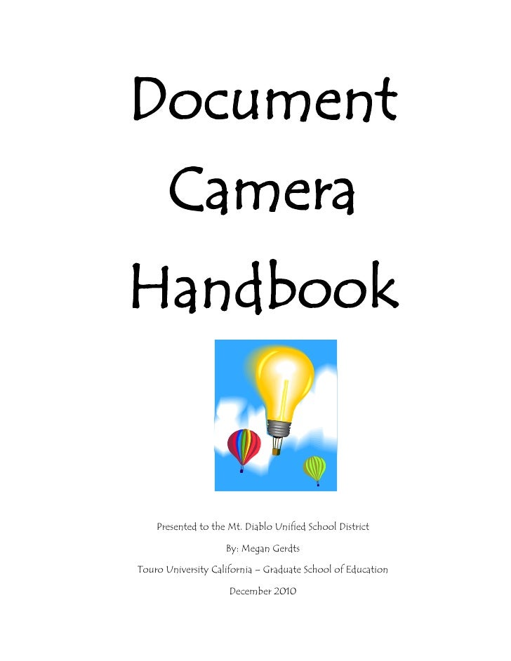 Document Camera<br />21050251386840Handbook<br />Presented to the Mt. Diablo Unified School District<br />By: Megan Gerdts...