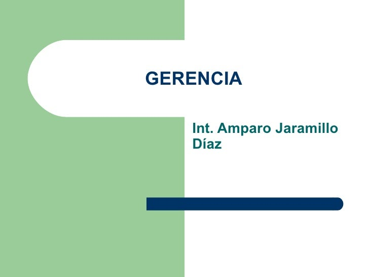 GERENCIA Int. Amparo Jaramillo Díaz