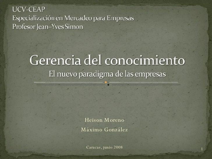 Heison Moreno Máximo González Caracas, junio 2008