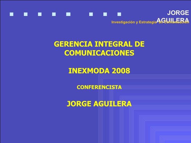 Gerencia Integral De Comunicaciones Inexmoda 2008