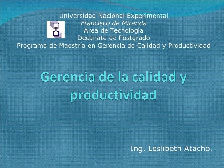 Universidad Nacional Experimental Francisco de Miranda Área de Tecnología Decanato de Postgrado Programa de Maestría en Ge...