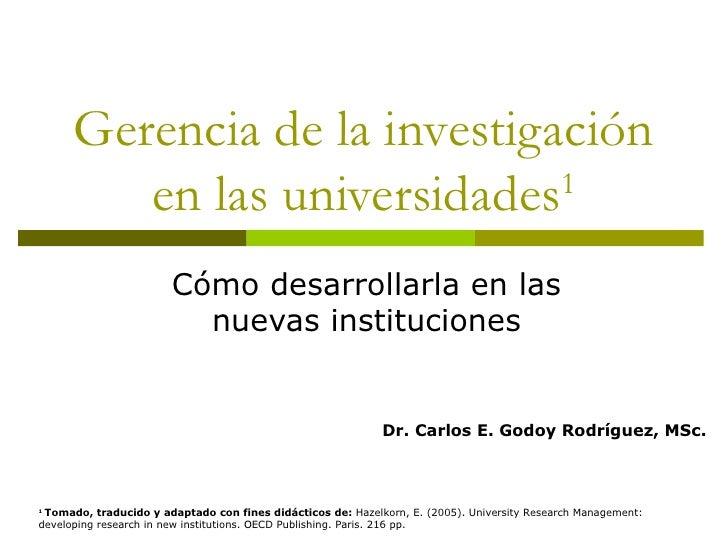 Gerencia De La InvestigacióN En Las Universidades