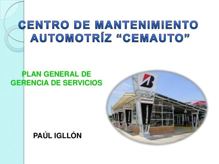 PLAN GENERAL DEGERENCIA DE SERVICIOS     PAÚL IGLLÓN
