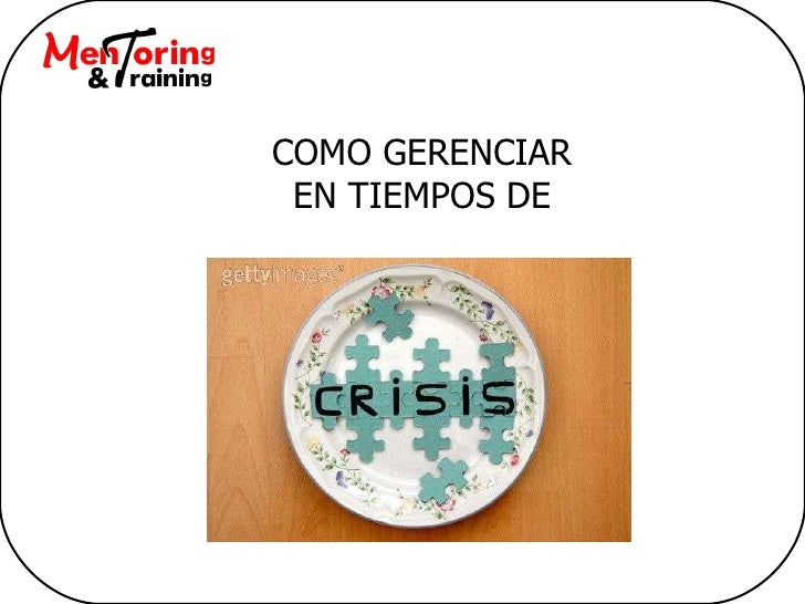 Gerencia En Tiempo De Crisis