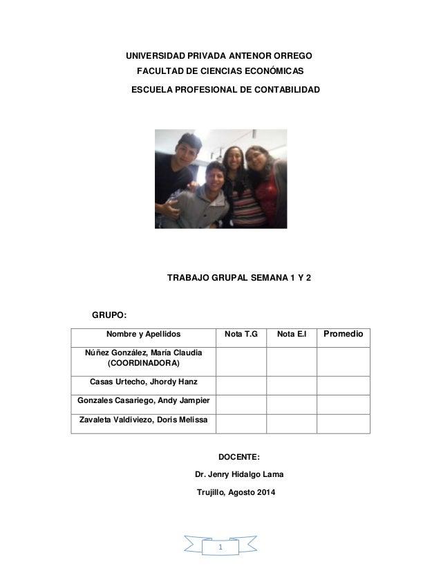 UNIVERSIDAD PRIVADA ANTENOR ORREGO  FACULTAD DE CIENCIAS ECONÓMICAS  ESCUELA PROFESIONAL DE CONTABILIDAD  TRABAJO GRUPAL S...
