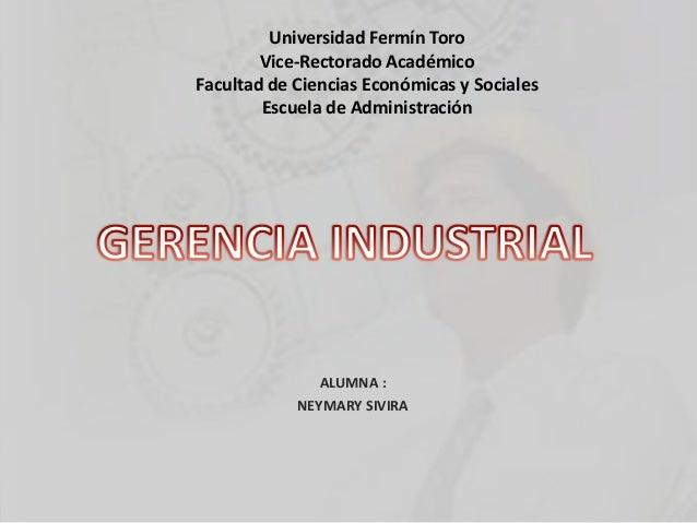 Universidad Fermín ToroVice-Rectorado AcadémicoFacultad de Ciencias Económicas y SocialesEscuela de AdministraciónALUMNA :...