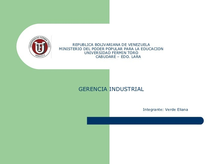 REPUBLICA BOLIVARIANA DE VENEZUELA MINISTERIO DEL PODER POPULAR PARA LA EDUCACION UNIVERSIDAD FERMIN TORO   CABUDARE – EDO...
