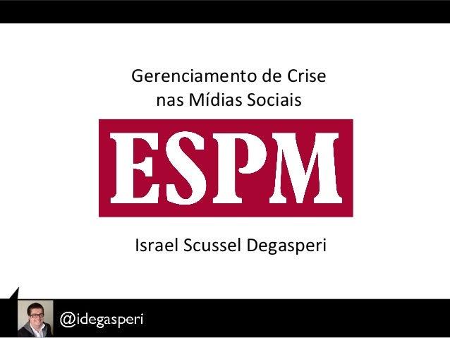 Palestra sobre Gerenciamento de Crise nas Mídias Sociais na ESPM