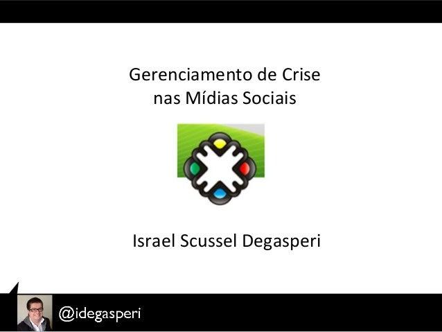 Palestra Israel Degasperi no Social Web Day sobre Gerenciamento de Crise