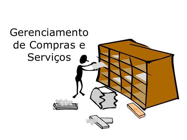 Gerenciamento de Compras e Serviços