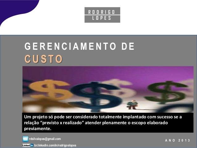 Gerenciamento de Custos - Ano 2013 - PMBOK 5 edição