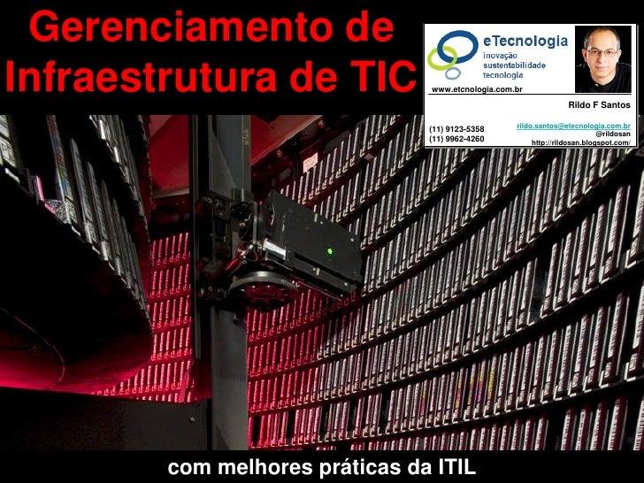 Gerenciamento de Gerenciamento de Infraestrutura de TIC   Infraestrutura de TIC                                           ...