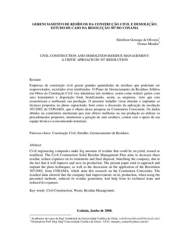 GERENCIAMENTO DE RESÍDUOS DA CONSTRUÇÃO CIVIL E DEMOLIÇÃO: ESTUDO DE CASO DA RESOLUÇÃO 307 DO CONAMA Edieliton Gonzaga de ...
