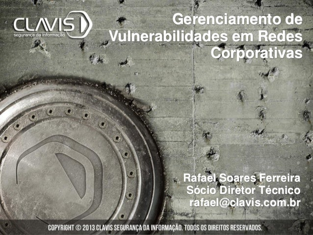 Gerenciamento de Vulnerabilidades em Redes Corporativas - CNASI - DF