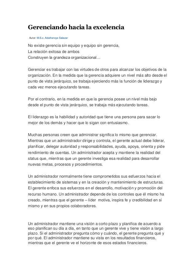 Gerenciando hacia la excelenciaAutor: M.S.c. Adafrancys SalazarNo existe gerencia sin equipo y equipo sin gerencia,La rela...