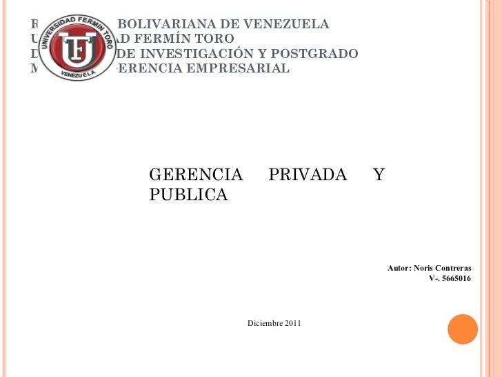 REPÚBLICA BOLIVARIANA DE VENEZUELA UNIVERSIDAD FERMÍN TORO DECANATO  DE INVESTIGACIÓN Y POSTGRADO MAESTRÍA GERENCIA EMPRES...