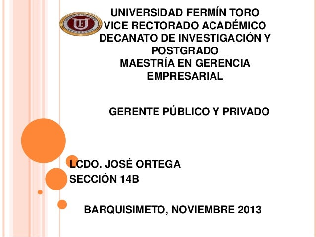 UNIVERSIDAD FERMÍN TORO VICE RECTORADO ACADÉMICO DECANATO DE INVESTIGACIÓN Y POSTGRADO MAESTRÍA EN GERENCIA EMPRESARIAL GE...