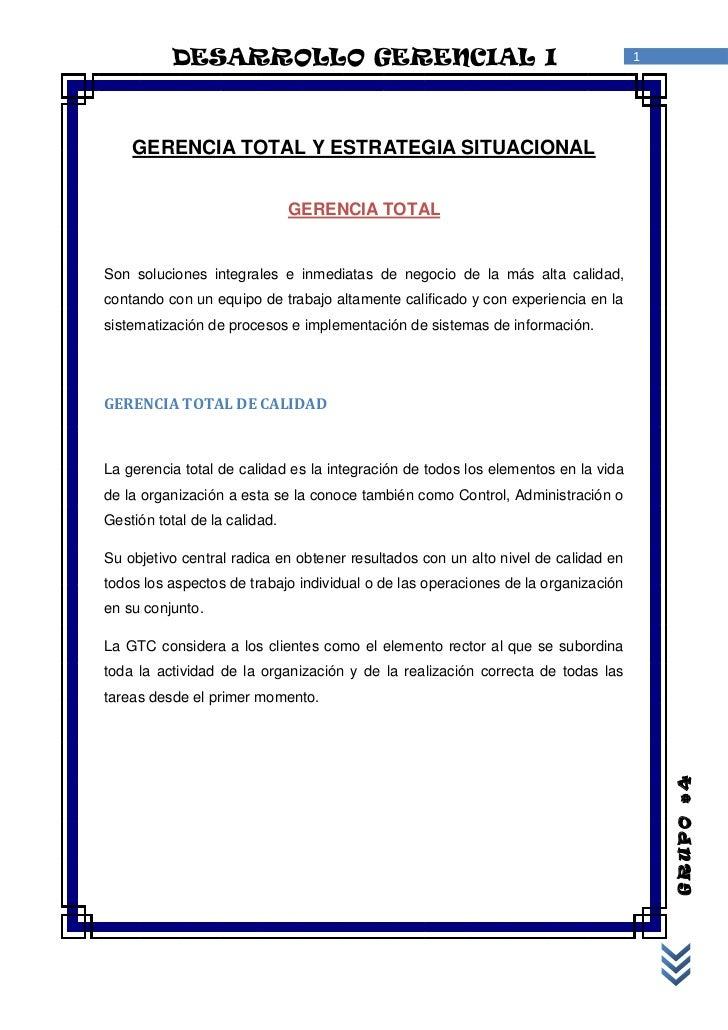 DESARROLLO GERENCIAL I                                                   1    GERENCIA TOTAL Y ESTRATEGIA SITUACIONAL     ...