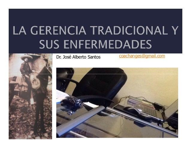 Gerencia tradicional y sus enfermedades