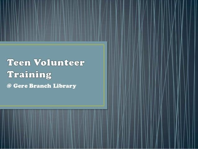 Gere teen volunteer training