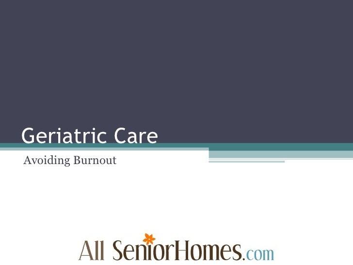 Geriatric Care Avoiding Burnout