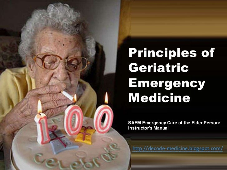 Principles of Geriatric Emergency Medicine