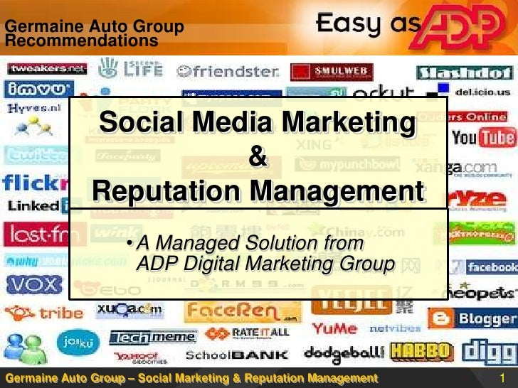 Germaine Auto Group Recommendations<br />Social Media Marketing & Reputation Management<br /><ul><li>A Managed Solution fr...
