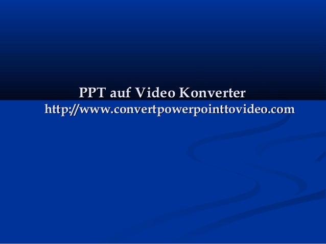 PPT auf Video Konverter