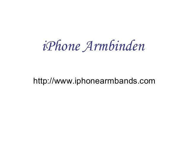 iPhone Armbinden http://www.iphonearmbands.com