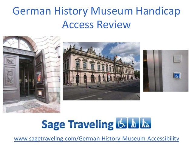 German History Museum Handicap Access Review  www.sagetraveling.com/German-History-Museum-Accessibility