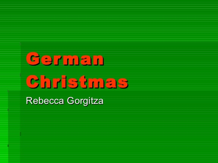 German Christmas Rebecca Gorgitza