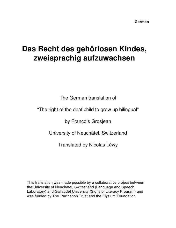 "GermanDas Recht des gehörlosen Kindes,  zweisprachig aufzuwachsen                    The German translation of       ""The ..."