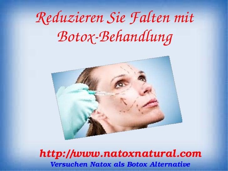 ReduzierenSieFaltenmit      BotoxBehandlung    http://www.natoxnatural.com       VersuchenNatoxalsBoto...