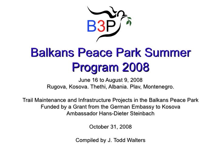 2008 Balkans Peace Park Summer Program Development Projects