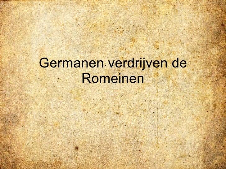 Germanen verdrijven de Romeinen