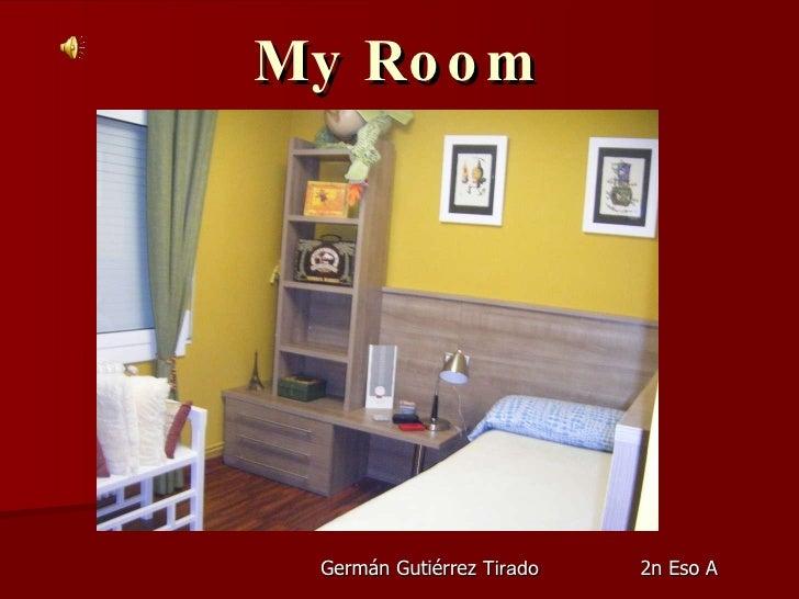 My Room Germán Gutiérrez  Tirado 2n Eso A