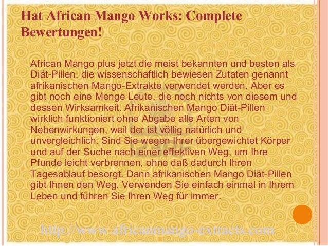 Hat African Mango Works: CompleteBewertungen! African Mango plus jetzt die meist bekannten und besten als Diät-Pillen, die...