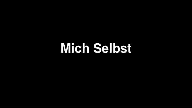 Mich Selbst