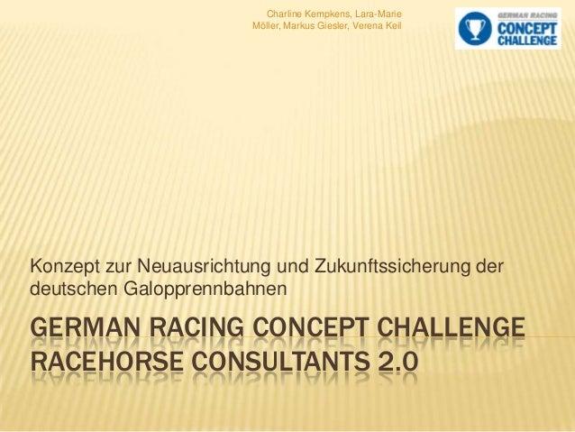 Charline Kempkens, Lara-Marie Möller, Markus Giesler, Verena Keil  Konzept zur Neuausrichtung und Zukunftssicherung der de...